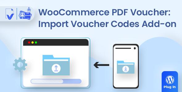 WooCommerce PDF Vouchers : Import Voucher Codes